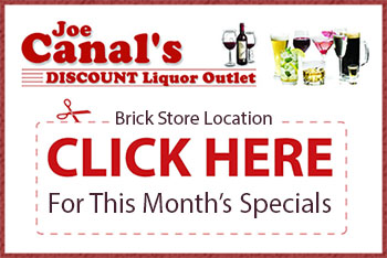 Joe Canal's - Brick Store - Monthly Specials